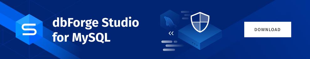 https://blog.devart.com/wp-content/uploads/2021/05/Banner_blog_MySQL_big-1-4.png